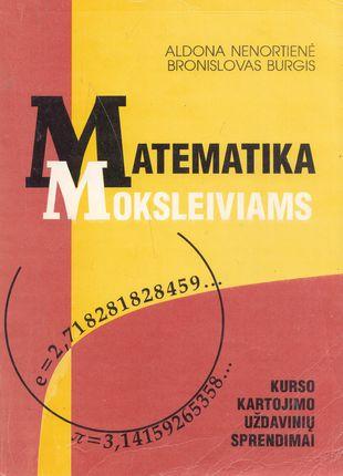Matematika moksleiviams. Kurso kartojimo uždavinių sprendimai