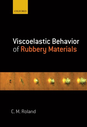 Viscoelastic Behavior of Rubbery Materials