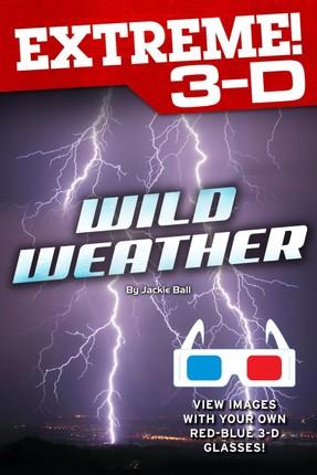Extreme 3-D: Wild Weather
