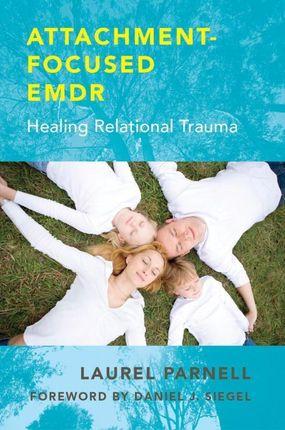 Attachment -Focused EMDR