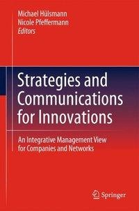 Strategies and Communications for Innovations