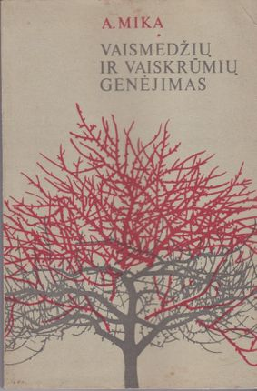 Vaimedžių ir vaiskrūmių genėjimas (1987)