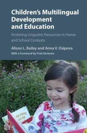 Children's Multilingual Development and Education