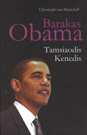 Barakas Obama: tamsiaodis Kenedis