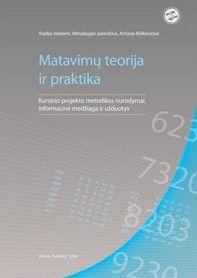 Matavimų teorija ir praktika. Kursinio projekto metodikos nurodymai