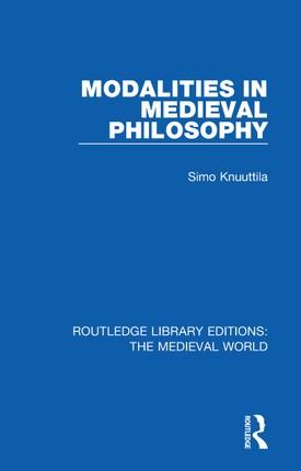 Modalities in Medieval Philosophy