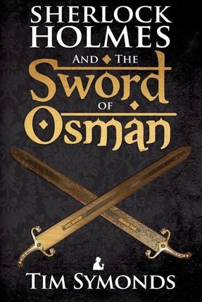 Sherlock Holmes and The Sword of Osman