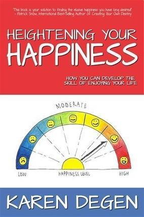 Heightening Your Happiness