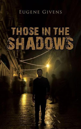 Those in the Shadows