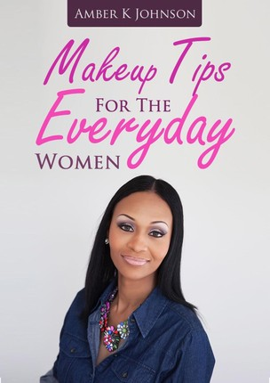 Makeup Tips For The Everyday Women