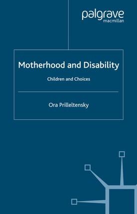 Motherhood and Disability