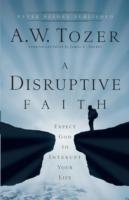 A Disruptive Faith