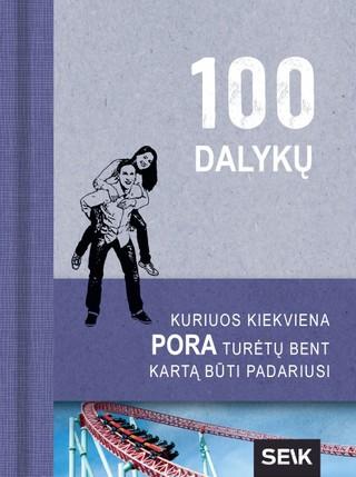 100 dalykų, kuriuos kiekviena pora turėtų bent kartą būti padariusi