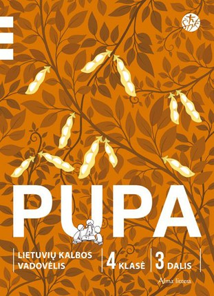 PUPA. Lietuvių kalbos vadovėlis IV klasei. Trečioji knyga (pagal 2016 m. programą)