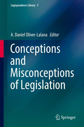 Conceptions and Misconceptions of Legislation