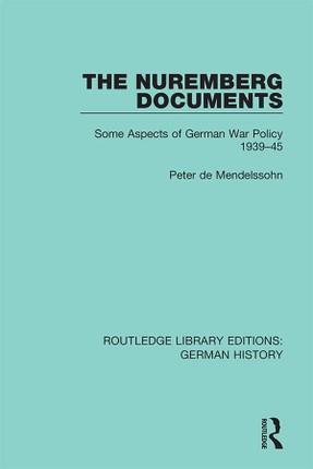 The Nuremberg Documents