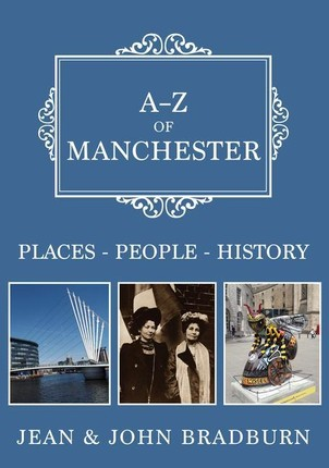 A-Z of Manchester