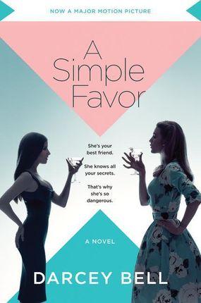 A Simple Favor. Movie Tie-In