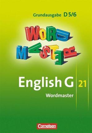 English G 21. Grundausgabe D 5 und D 6. Wordmaster