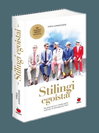 STILINGI EGOISTAI: ką apie vyrus ir madą galite sužinoti iš stilingiausių italų. Kur slypi šių vyrų žavesio paslaptis, nusprendė išsiaiškinti mados ir gyvenimo būdo žurnalistė Jurga Jurkevičienė