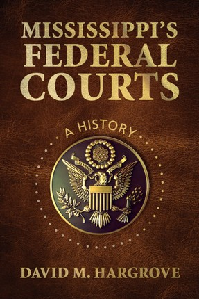 Mississippi's Federal Courts
