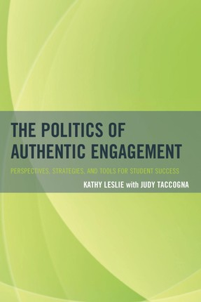 The Politics of Authentic Engagement