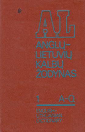 Anglų - Lietuvių kalbų žodynas I ir II tomai