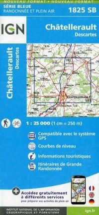 Chatellerault Descartes 1 : 25 000 Carte Topographique Serie Bleue Itineraires de Randonnee