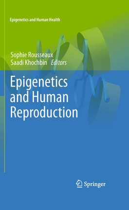 Epigenetics and Human Reproduction