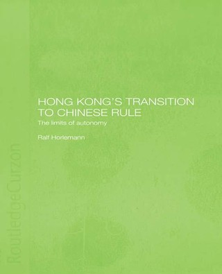 Hong Kong's Transition to Chinese Rule