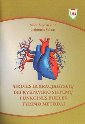 Širdies ir kraujagyslių bei kvėpavimo sistemų funkcinės būklės tyrimo metodai