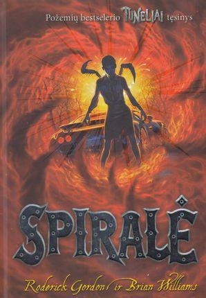 "Spiralė. Ciklo ""Tuneliai"" 5-oji knyga"