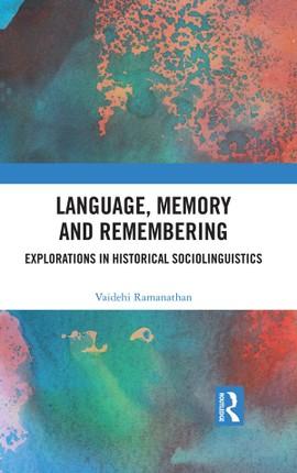 Language, Memory and Remembering