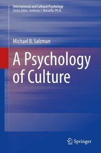 A Psychology of Culture