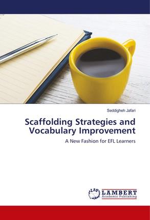 Scaffolding Strategies and Vocabulary Improvement