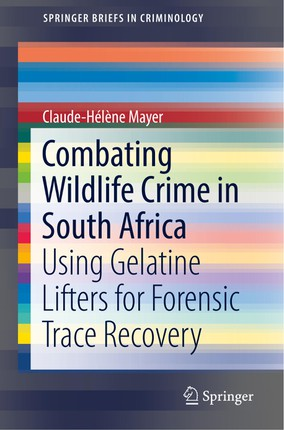 Combating Wildlife Crime in South Africa