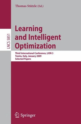 Learning and Intelligent Optimization: Designing, Implementing and Analyzing Effective Heuristics