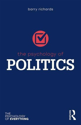 The Psychology of Politics