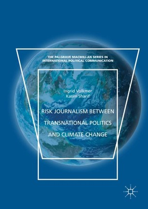 Risk Journalism between Transnational Politics and Climate Change