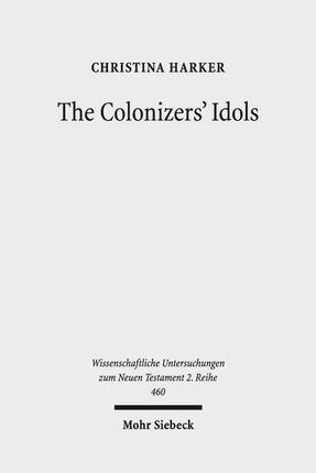 The Colonizers' Idols