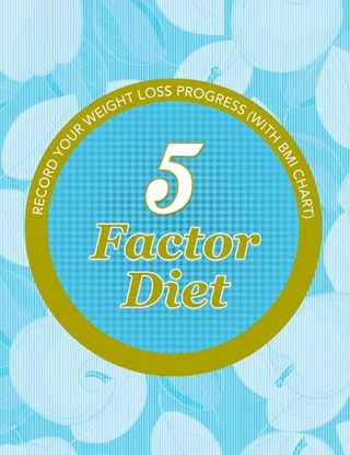 5 Factor Diet: Record Your Weight Loss Progress (with BMI Chart)