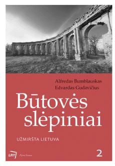 Būtovės slėpiniai: užmiršta Lietuva
