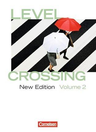 Level Crossing 2: 12./13. Schuljahr. Schülerbuch