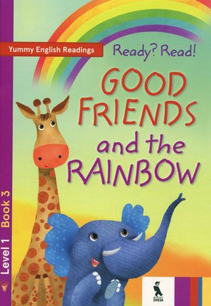 Ready? Read! Good friends and the rainbow