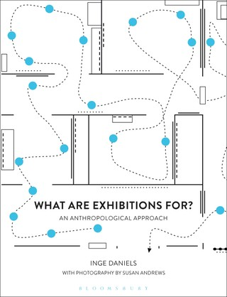 What are Exhibitions for? An Anthropological Approach