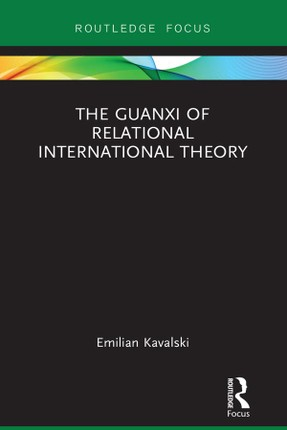 The Guanxi of Relational International Theory