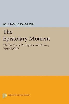 The Epistolary Moment