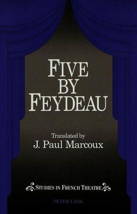 Five by Feydeau