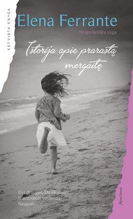 Istorija apie prarastą mergaitę. Neapolietiška saga