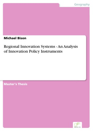 Regional Innovation Systems - An Analysis of Innovation Policy Instruments